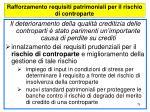 rafforzamento requisiti patrimoniali per il rischio di controparte