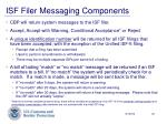 isf filer messaging components