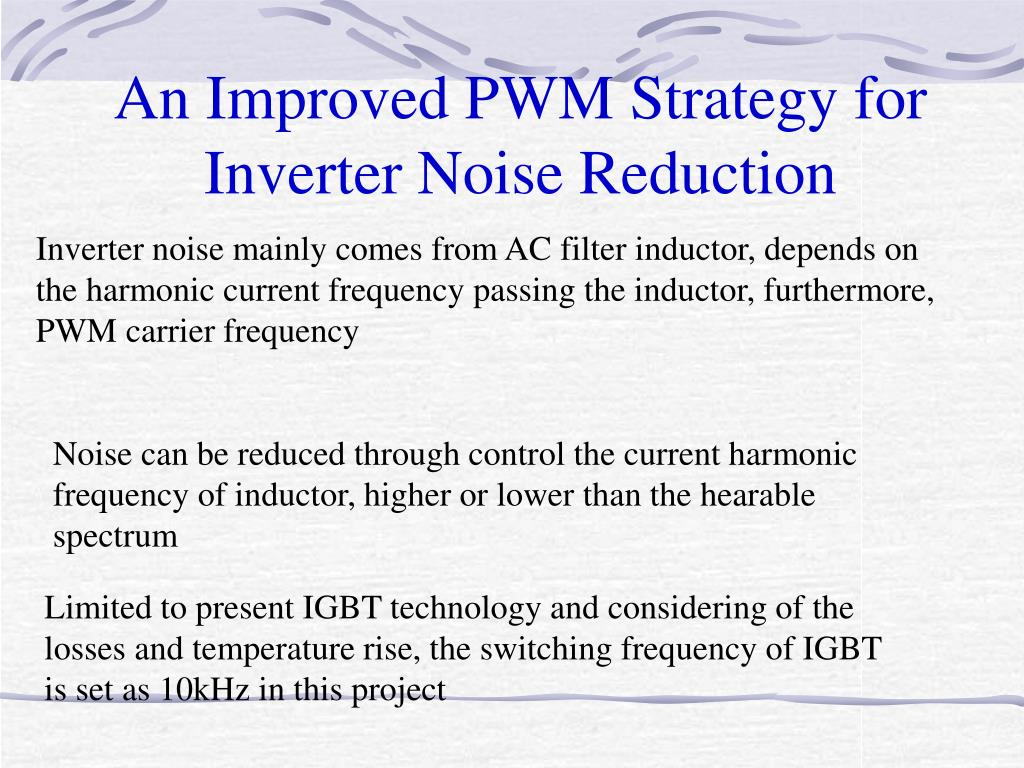 An Improved PWM Strategy for Inverter Noise Reduction