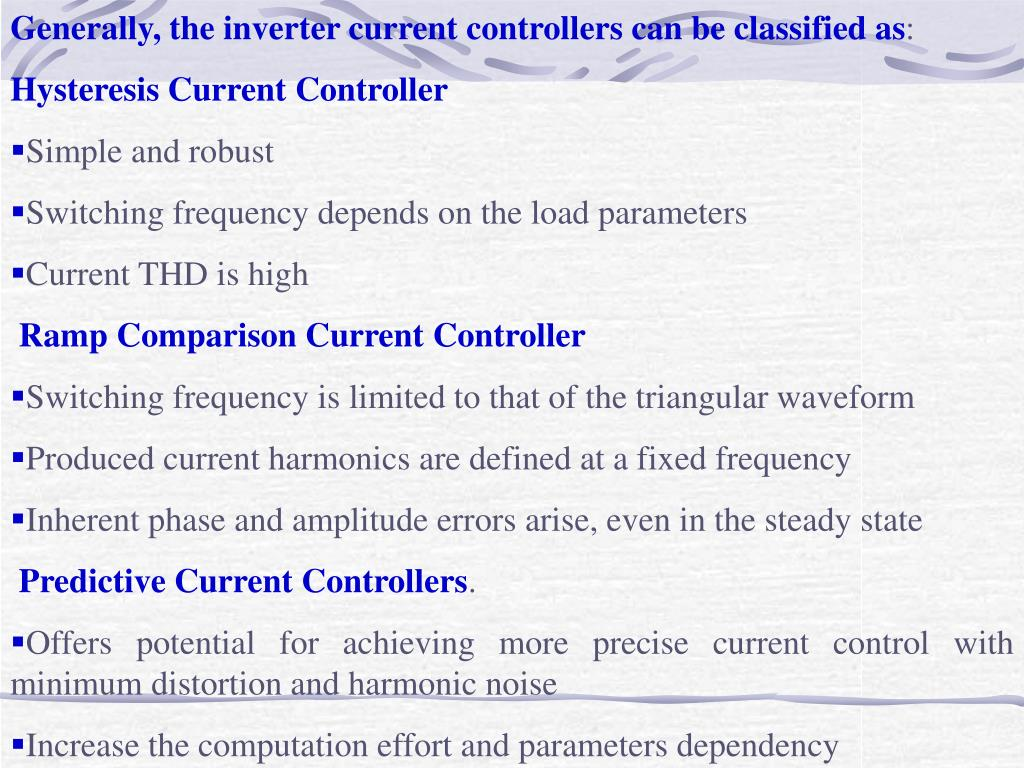Generally, the inverter current controllers can be classified as