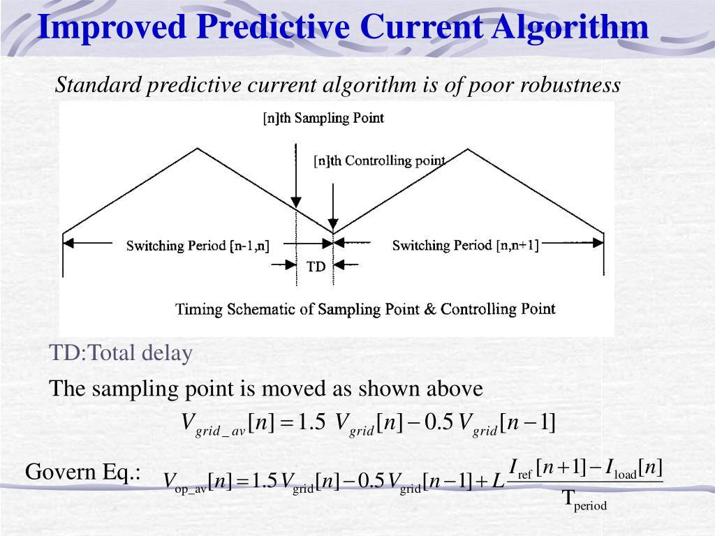 Improved Predictive Current Algorithm