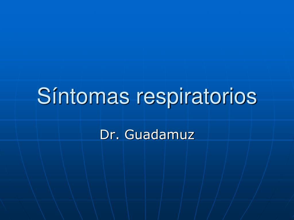 s ntomas respiratorios l.