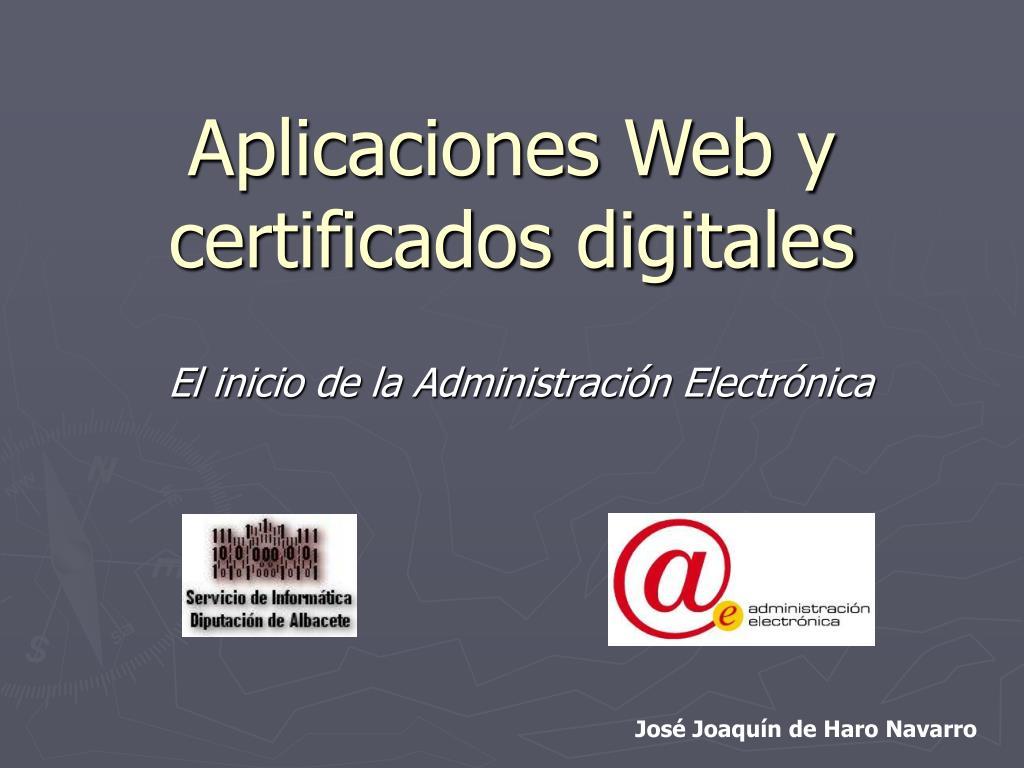 aplicaciones web y certificados digitales l.