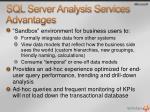 sql server analysis services advantages