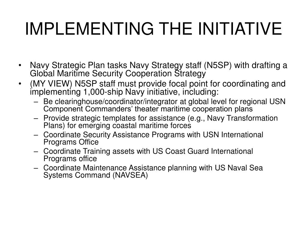 IMPLEMENTING THE INITIATIVE
