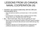 lessons from us canada naval cooperation iii