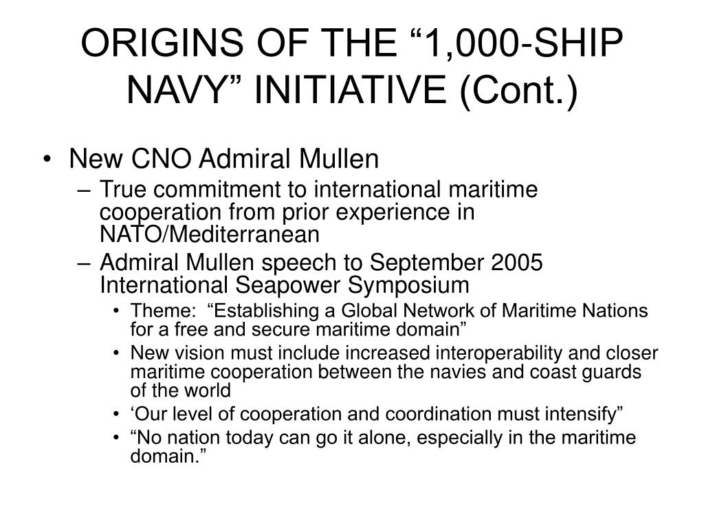 "ORIGINS OF THE ""1,000-SHIP NAVY"" INITIATIVE (Cont.)"