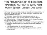 ten principles of the global maritime network cno adm mullen speech london dec 200510