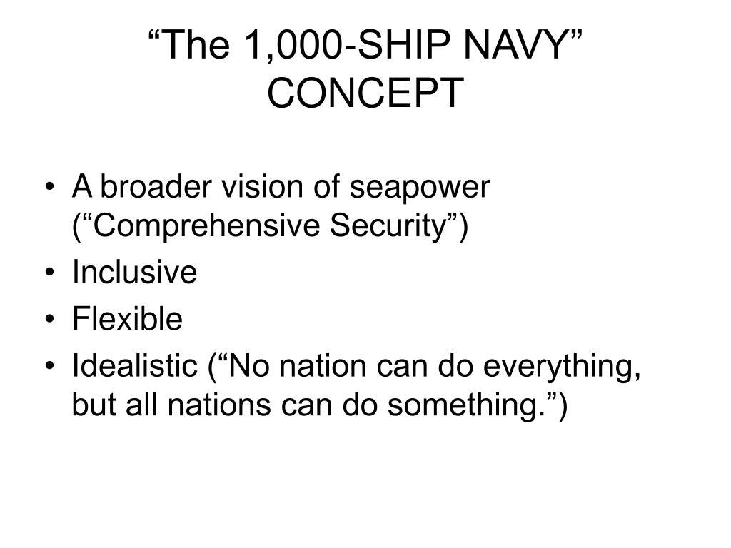 """""""The 1,000-SHIP NAVY"""" CONCEPT"""