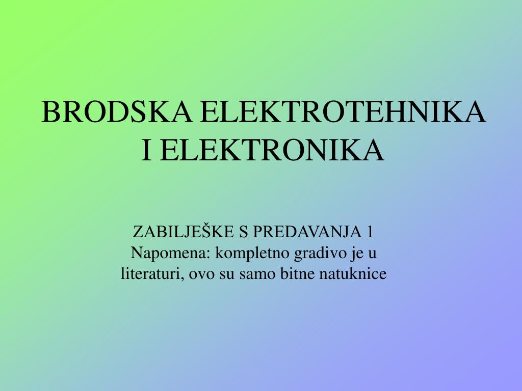 brodska elektrotehnika i elektronika l.