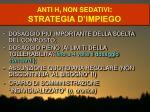 anti h 1 non sedativi strategia d impiego