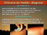 orticaria da freddo diagnosi