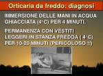 orticaria da freddo diagnosi15