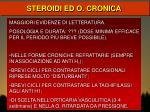 steroidi ed o cronica
