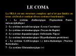 le coma7