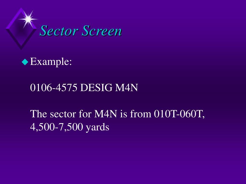 Sector Screen