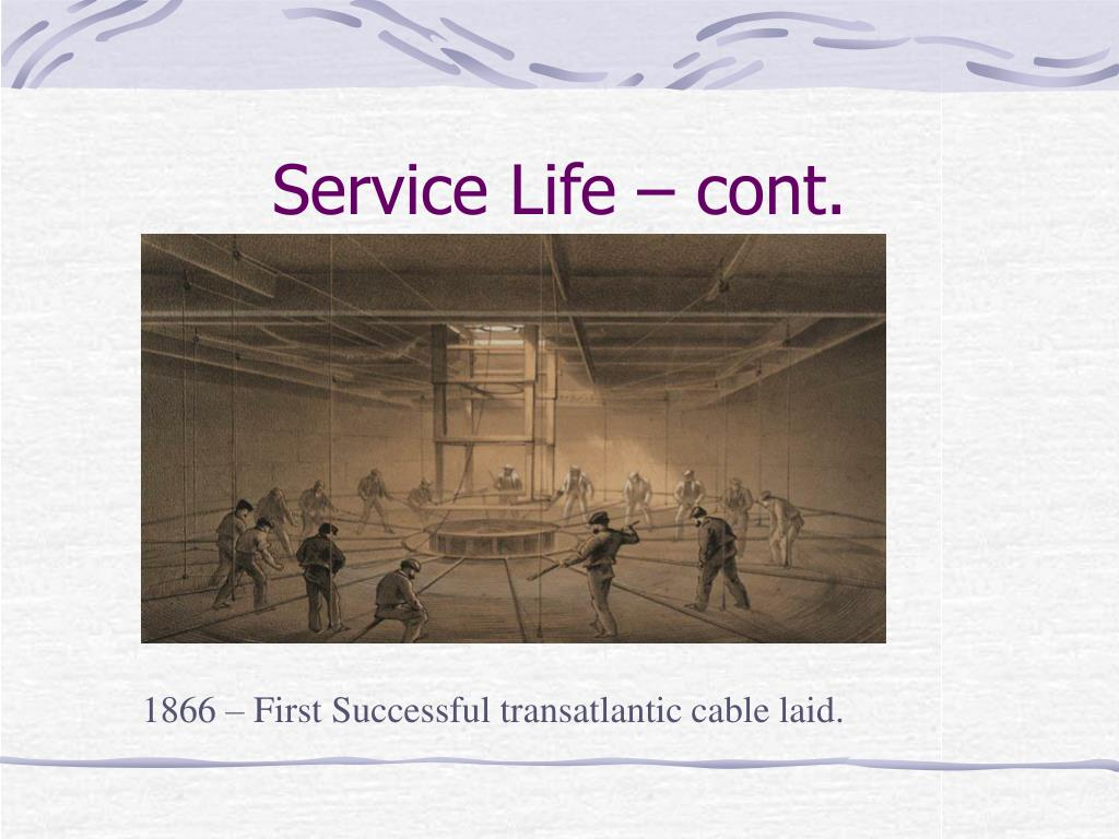 Service Life – cont.