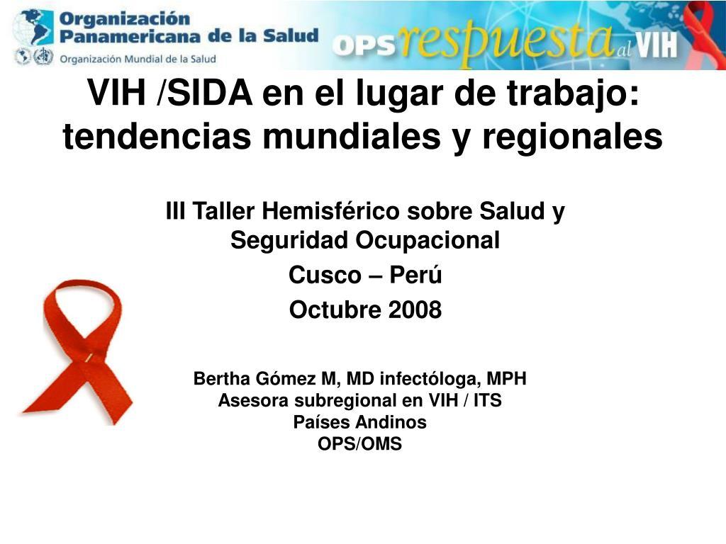 vih sida en el lugar de trabajo tendencias mundiales y regionales l.