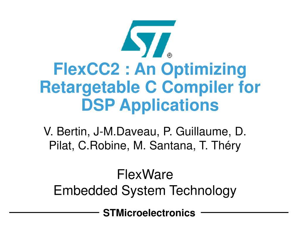 flexcc2 an optimizing retargetable c compiler for dsp applications l.