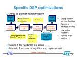 specific dsp optimizations