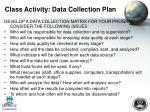 class activity data collection plan