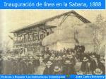 inauguraci n de l nea en la sabana 1888