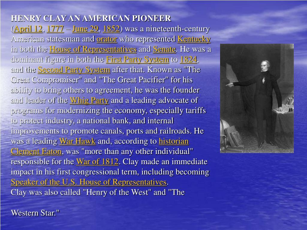 HENRY CLAY AN AMERICAN PIONEER
