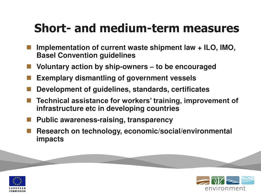 Short- and medium-term measures