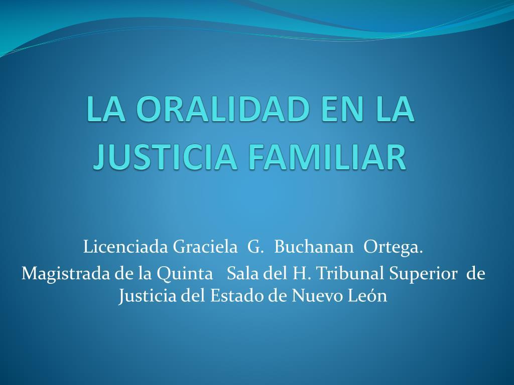 la oralidad en la justicia familiar l.