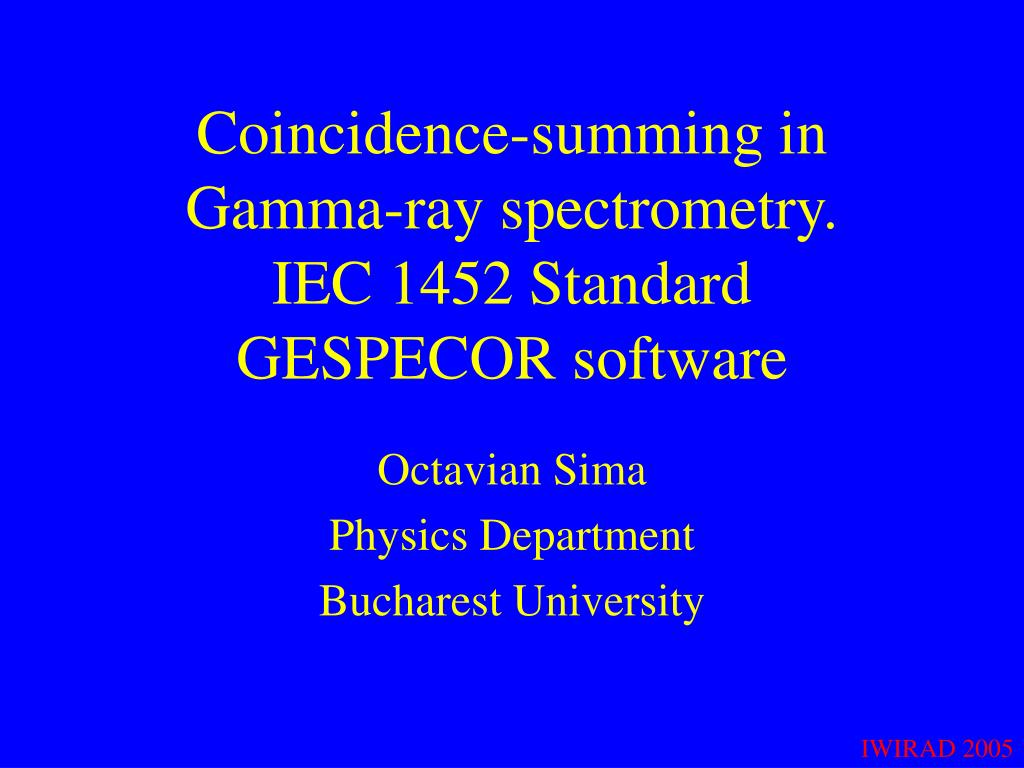 coincidence summing in gamma ray spectrometry iec 1452 standard gespecor software l.