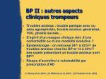 bp ii autres aspects cliniques trompeurs