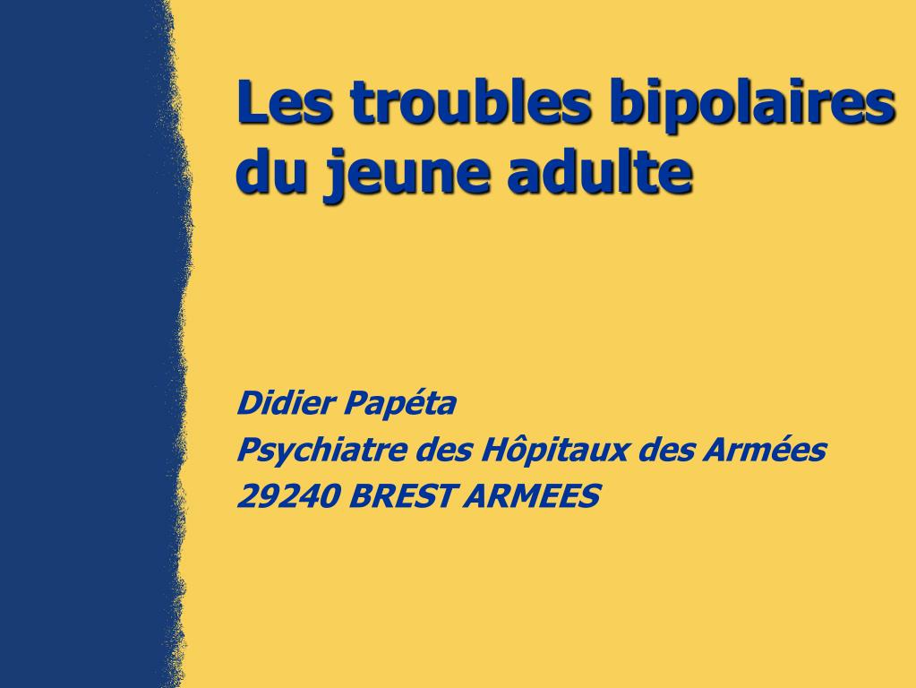 les troubles bipolaires du jeune adulte l.