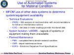 use of automated systems for material condition