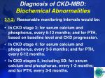 diagnosis of ckd mbd biochemical abnormalities25