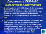 diagnosis of ckd mbd biochemical abnormalities28