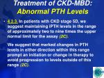 treatment of ckd mbd abnormal pth levels45