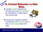 8 printed materials vs web sites