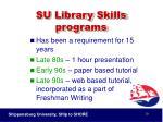 su library skills programs