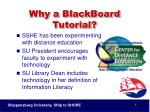 why a blackboard tutorial