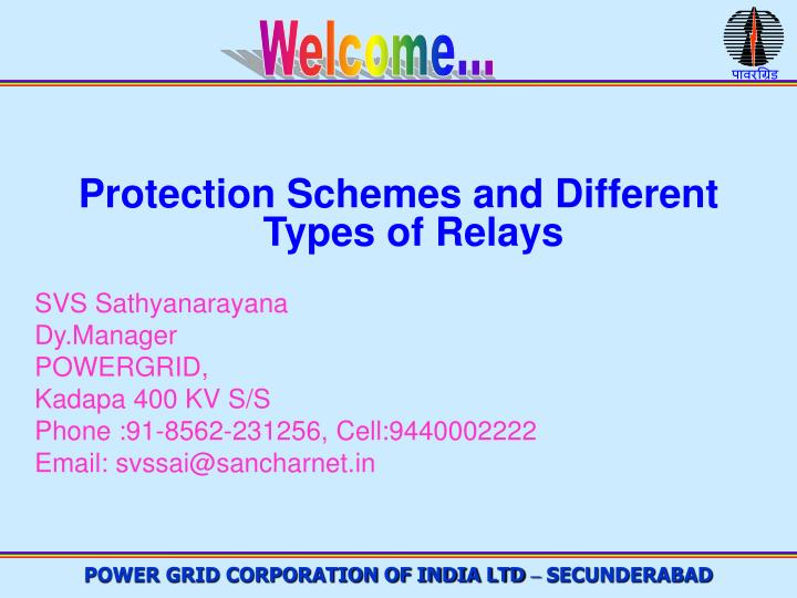 welcome protection schemes and different types of relays