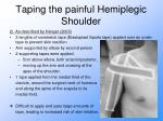 taping the painful hemiplegic shoulder11