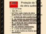 prote o do t tulo da obra audiovisual