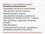 enzimas caracter sticas gerais