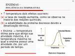 enzimas influ ncia da temperatura