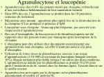 agranulocytose et leucop nie
