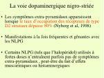 la voie dopaminergique nigro stri e1