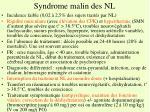 syndrome malin des nl