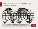 nsai certifies products systems and processes globally