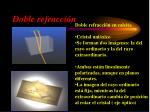 doble refracci n