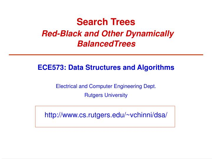 search trees red black and other dynamically balancedtrees n.